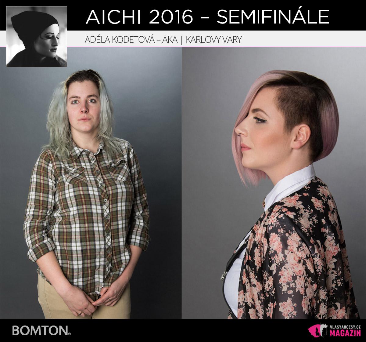 Adéla Kodetová – AKA, Karlovy Vary | Proměny AICHI 2016 - postupující do semifinálového kola