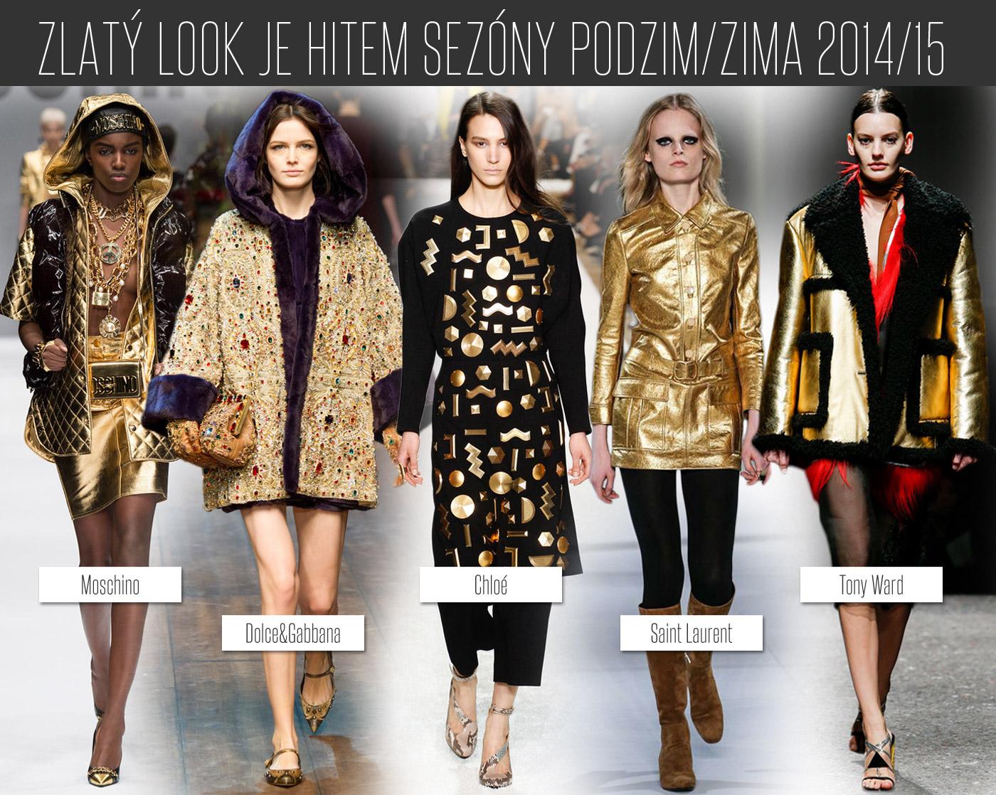 Ve svých kolekcích představili zlaté oblečení a zlaté doplňky Dolce&Gabbana, Prada, Chloé, Sain Laurent nebo Moschino.