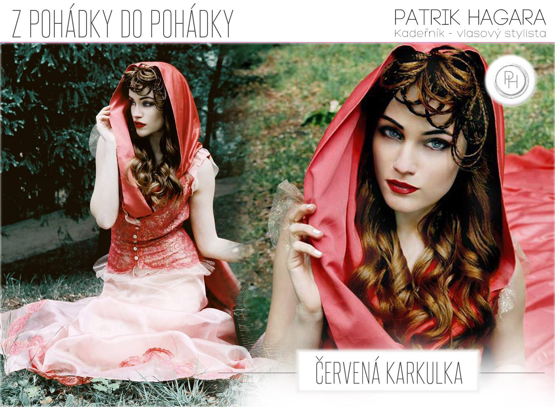 Červená Karkulka ze stejnojmenné pohádky – pohádkové účesy Patrika Hagary, v pohádkových šatech Jiřiny Tauchmannové v podání pohádkových fotografií Lindy Zhengové