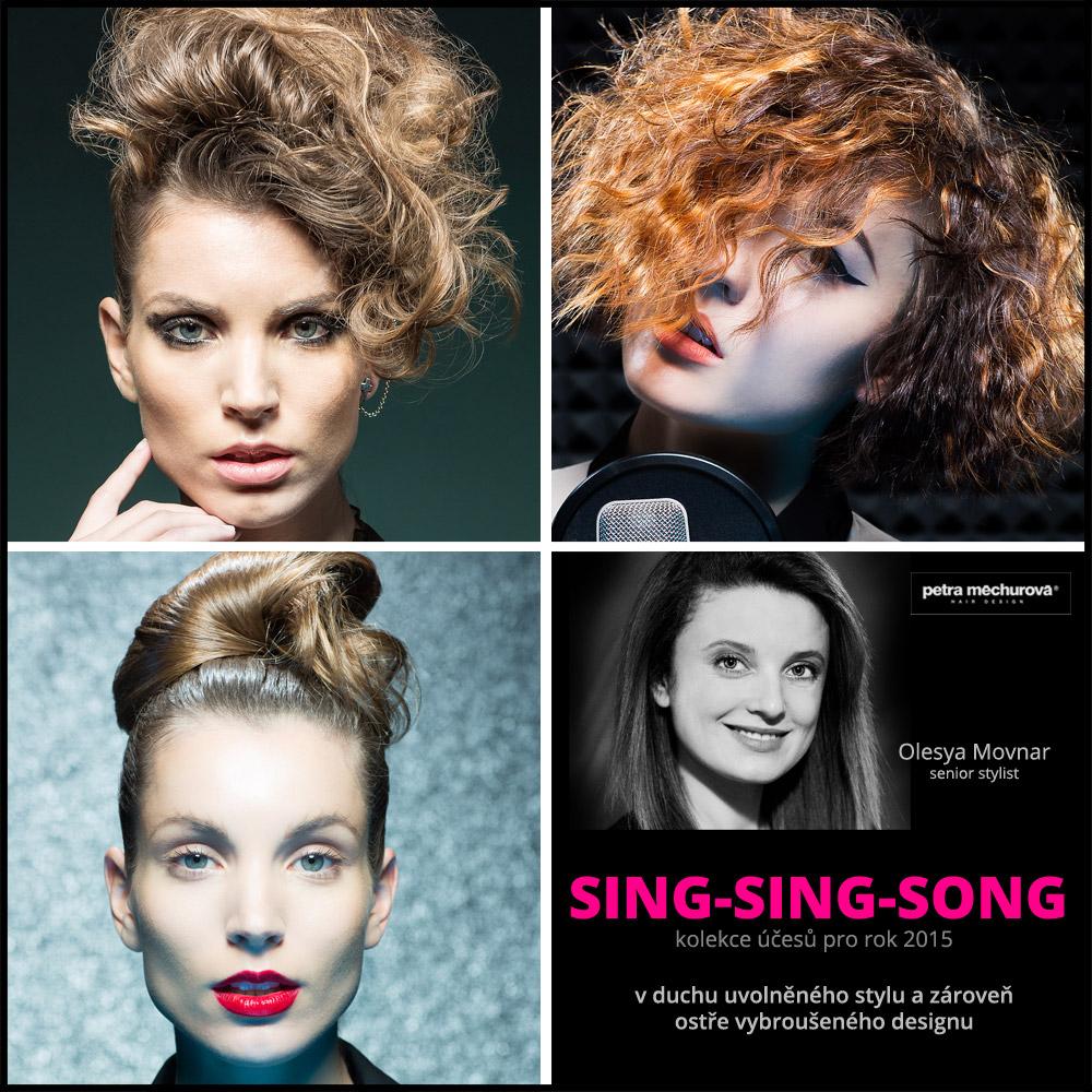 Kolekce účesů Salon Petra Měchurová SING-SING-SONG 2015 – účesy: Olesya Movnar.
