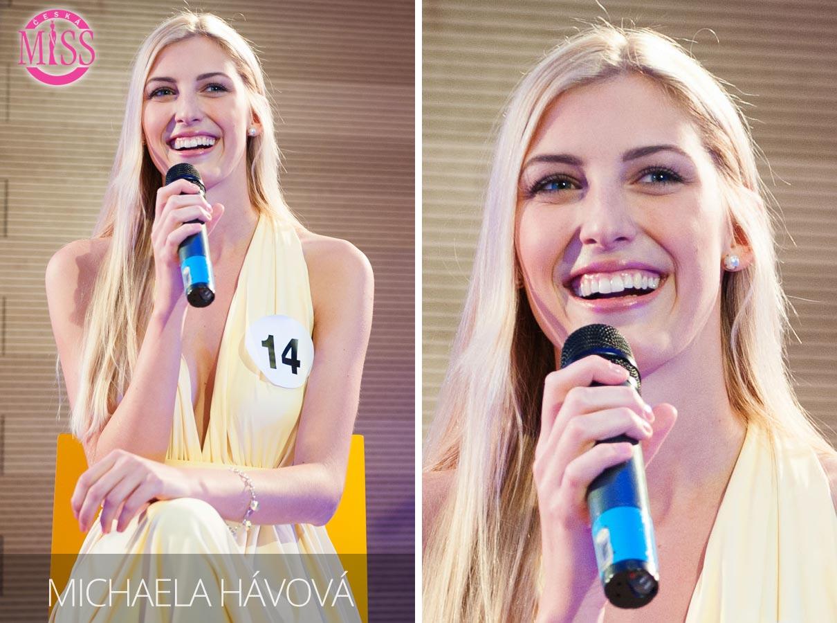 Česká Miss 2016 Michaela Hávová, Praha, studentka Vysoké školy obchodní, cestovní ruch – jedna z top 10 finalistek.