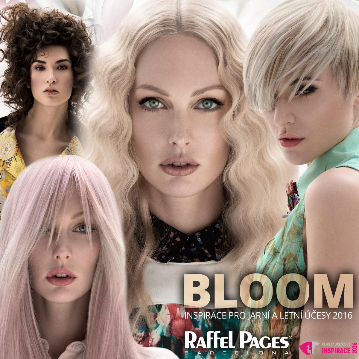 Inspirace pro jarní a letní účesy 2016 podle Raffael Pages Barcelona – kolekce Bloom.