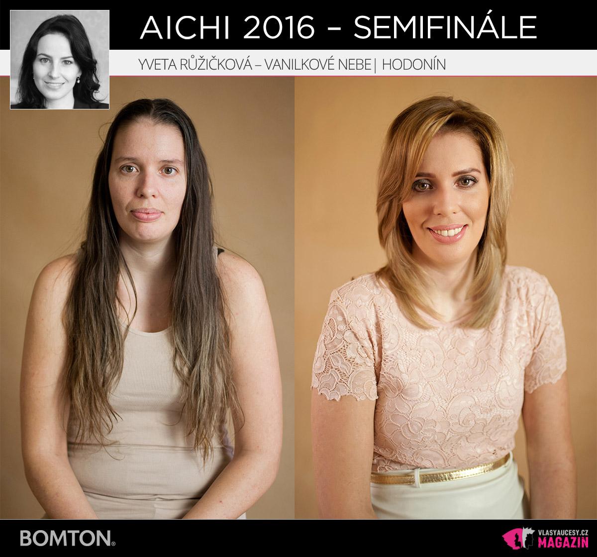 Nominační proměna AICHI 2016: Yveta Růžičková, Vanilkové Nebe, Hodonín