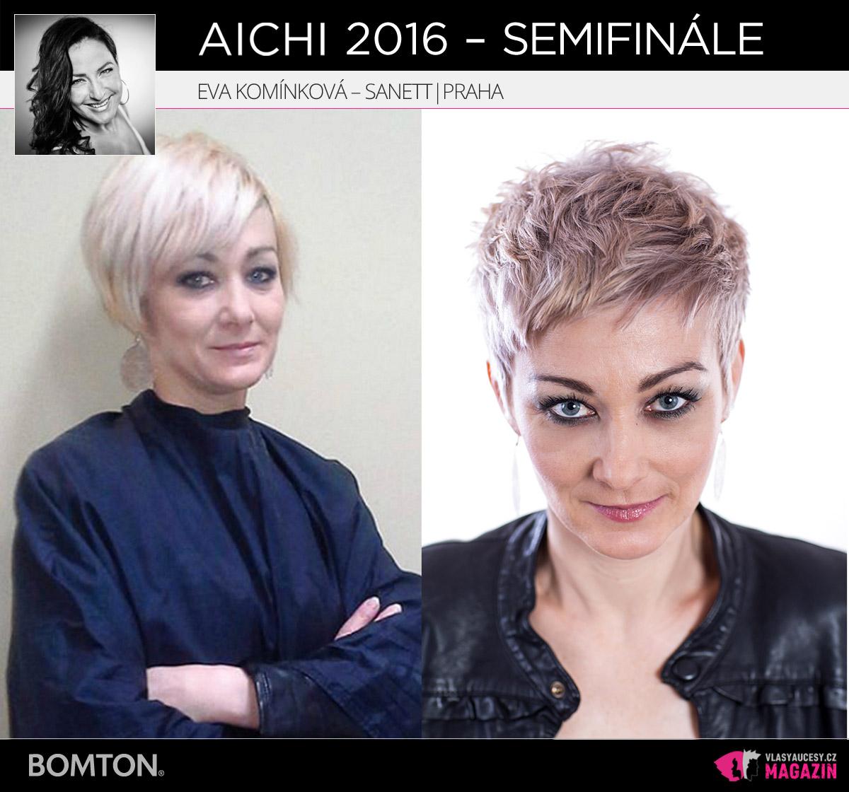 Nominační proměna AICHI 2016: Eva Komínková, Sanett, Praha