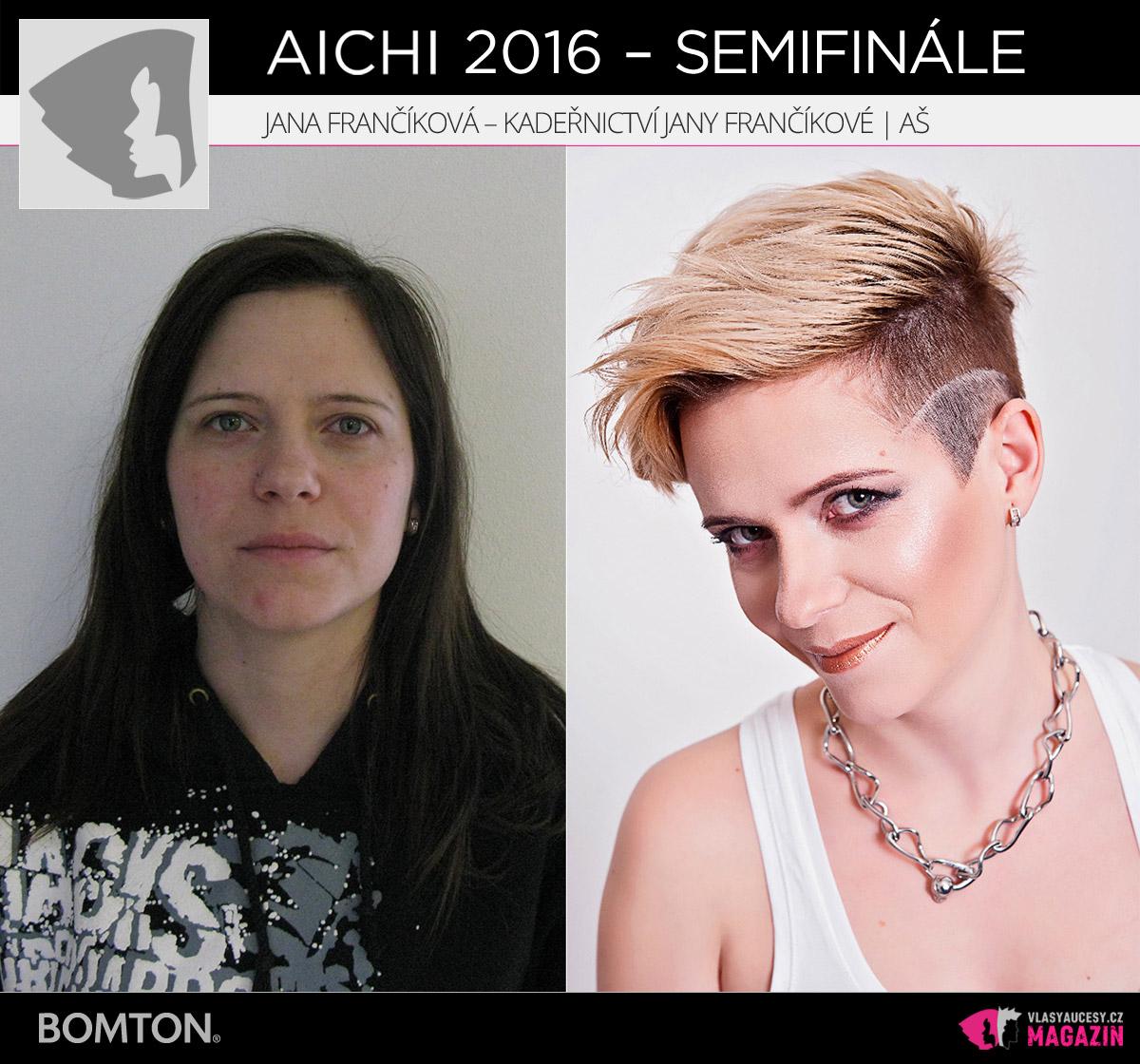 Nominační proměna AICHI 2016: Jana Frančíková, Kadeřnictví Jany Frančíkové, Aš
