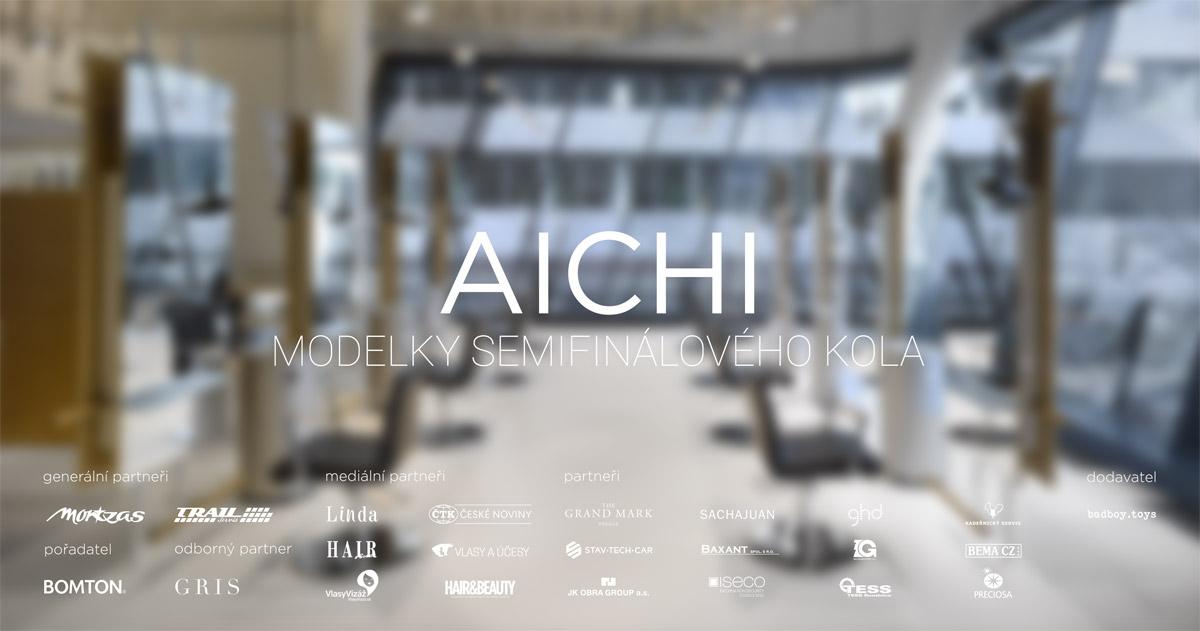 AICHI může proměnit i vás! Hledají se odvážné modelky do semifinálové proměny AICHI 2016. Přihlaste se ještě dnes!