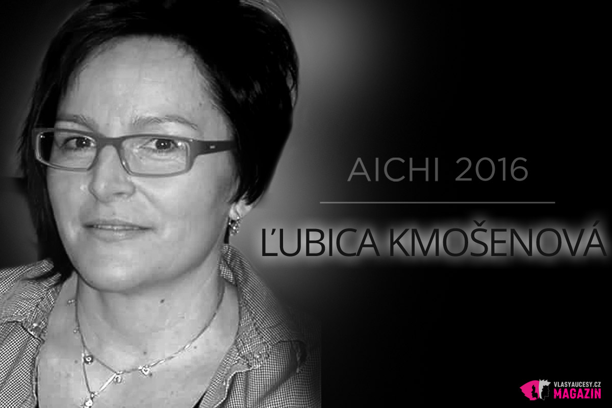 Kadeřnice Ľubica Kmošenová patří mezi slovenské semifinalistky AICHI 2016. Je ráda zejména za to, že ji práce i po létech praxe stále naplňuje.