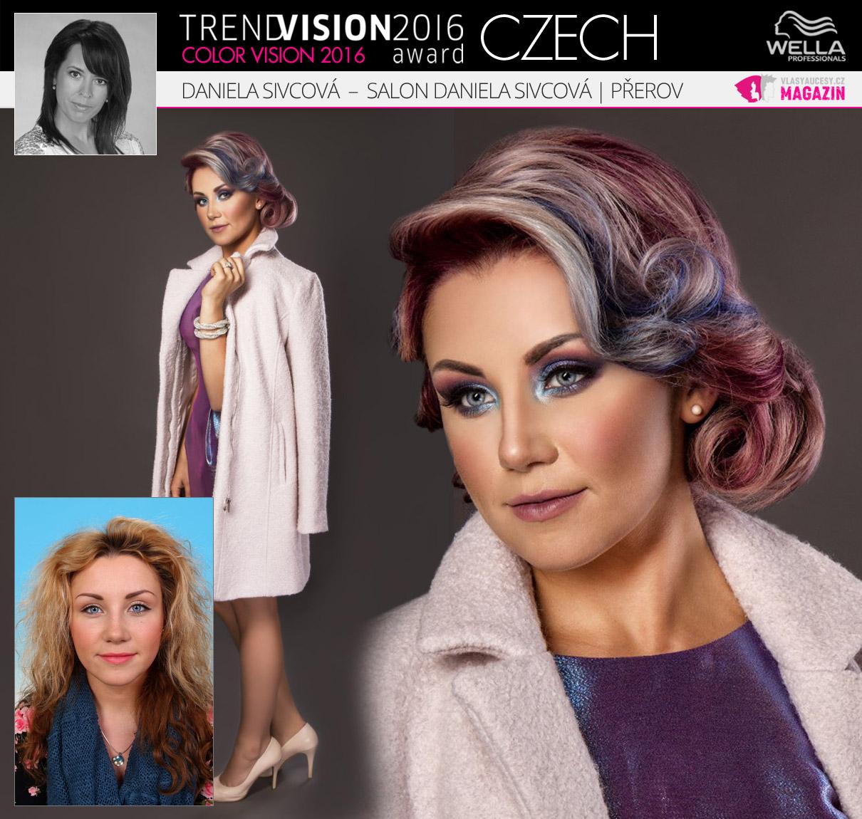 Daniela Sivcová, Salon Daniela Sivcová, Přerov –Wella Professionals Trend Vision Award Česká republika, kategorie Color Vision 2016.