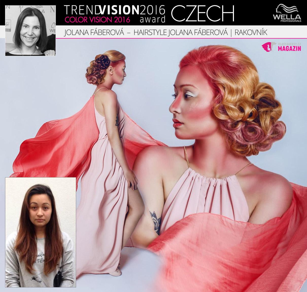 Jolana Fáberová, Hairstyle Jolana Fáberová, Rakovník –Wella Professionals Trend Vision Award Česká republika, kategorie Color Vision 2016.