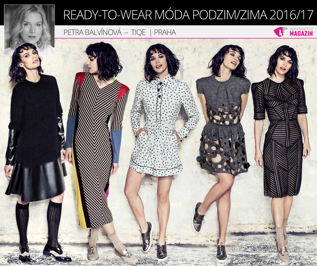 Ready-to-wear móda podzim/zima 2016/17 v podání Petry Balvínové a značky TIQE.