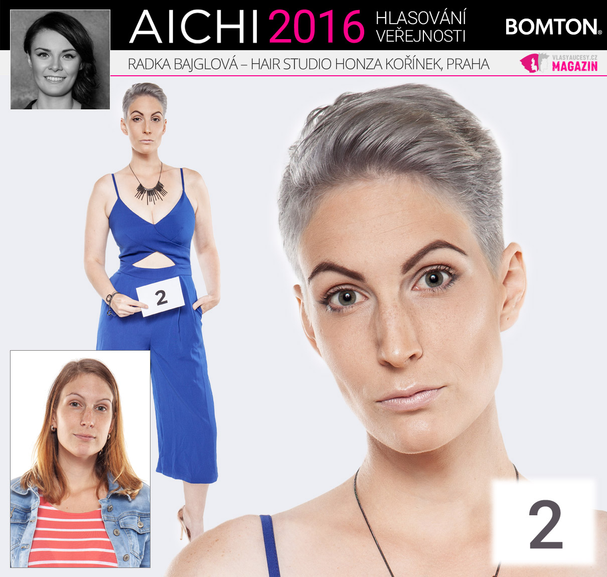 Finálová proměna AICHI 2016: Radka Bajglová, Hair studio Honza Kořínek, Praha