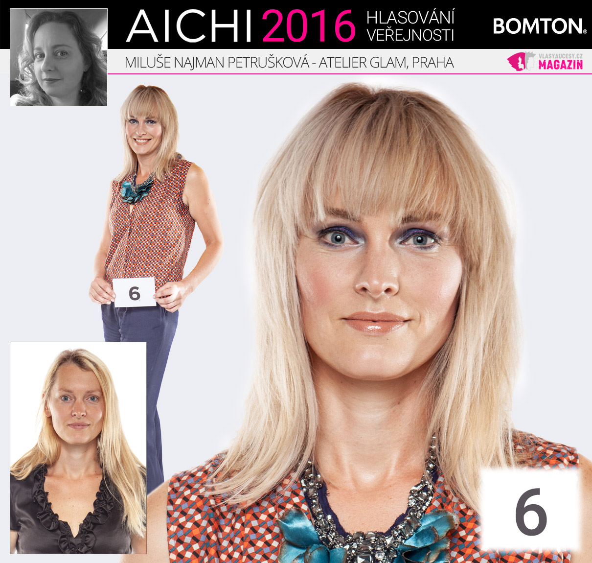 Finálová proměna AICHI 2016: Miluše Najman Petrušková, Atelier Glam, Praha