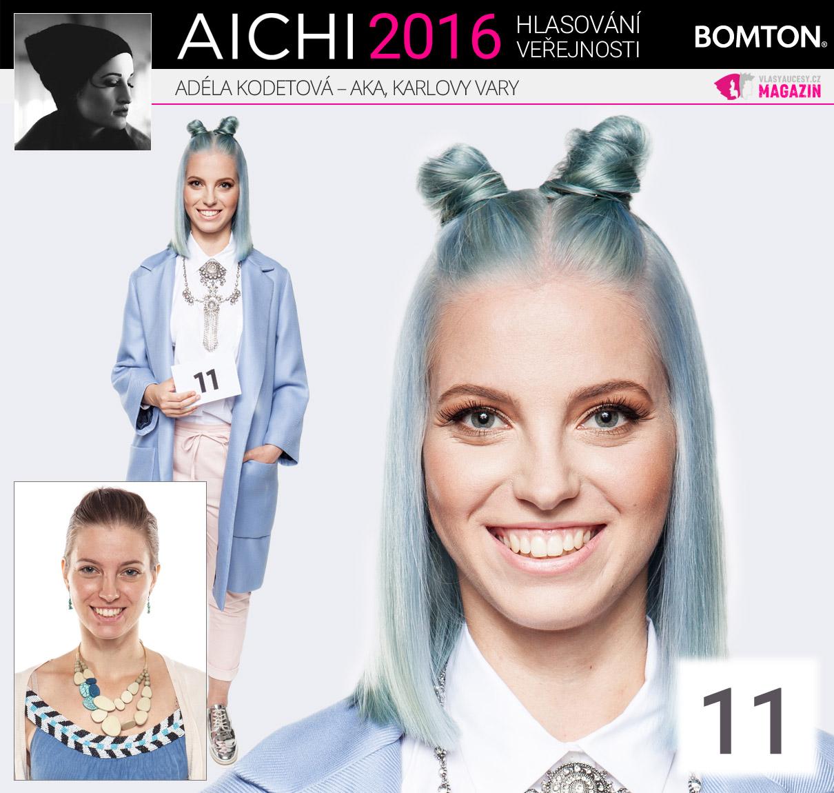 Finálová proměna AICHI 2016: Adéla Kodetová, AKA, Karlovy Vary