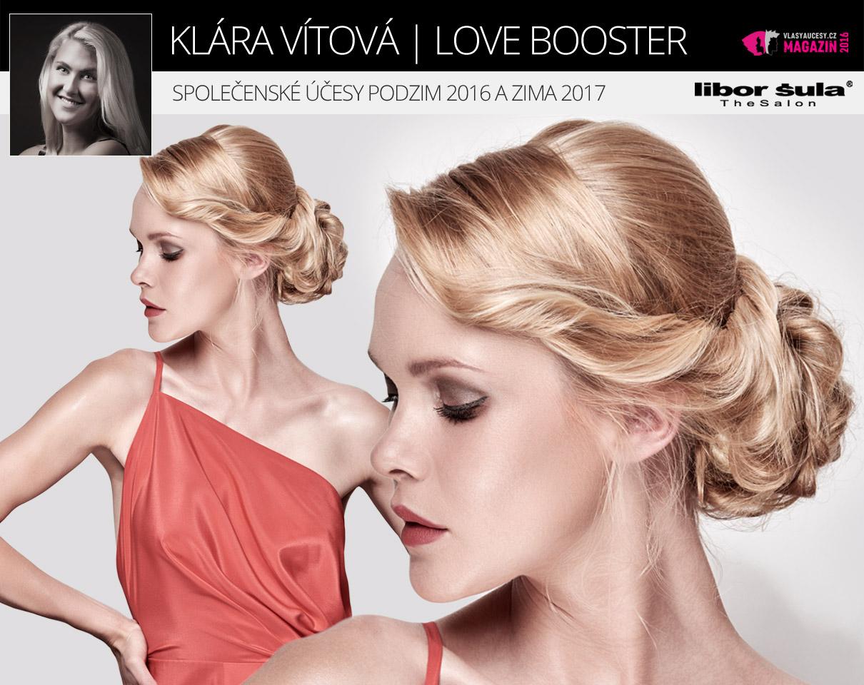 Společenské účesy podzim 2016 a zima 2017 z kolekce Love Booster od Libor Šula The Salon v podání kadeřnice Kláry Vítové.