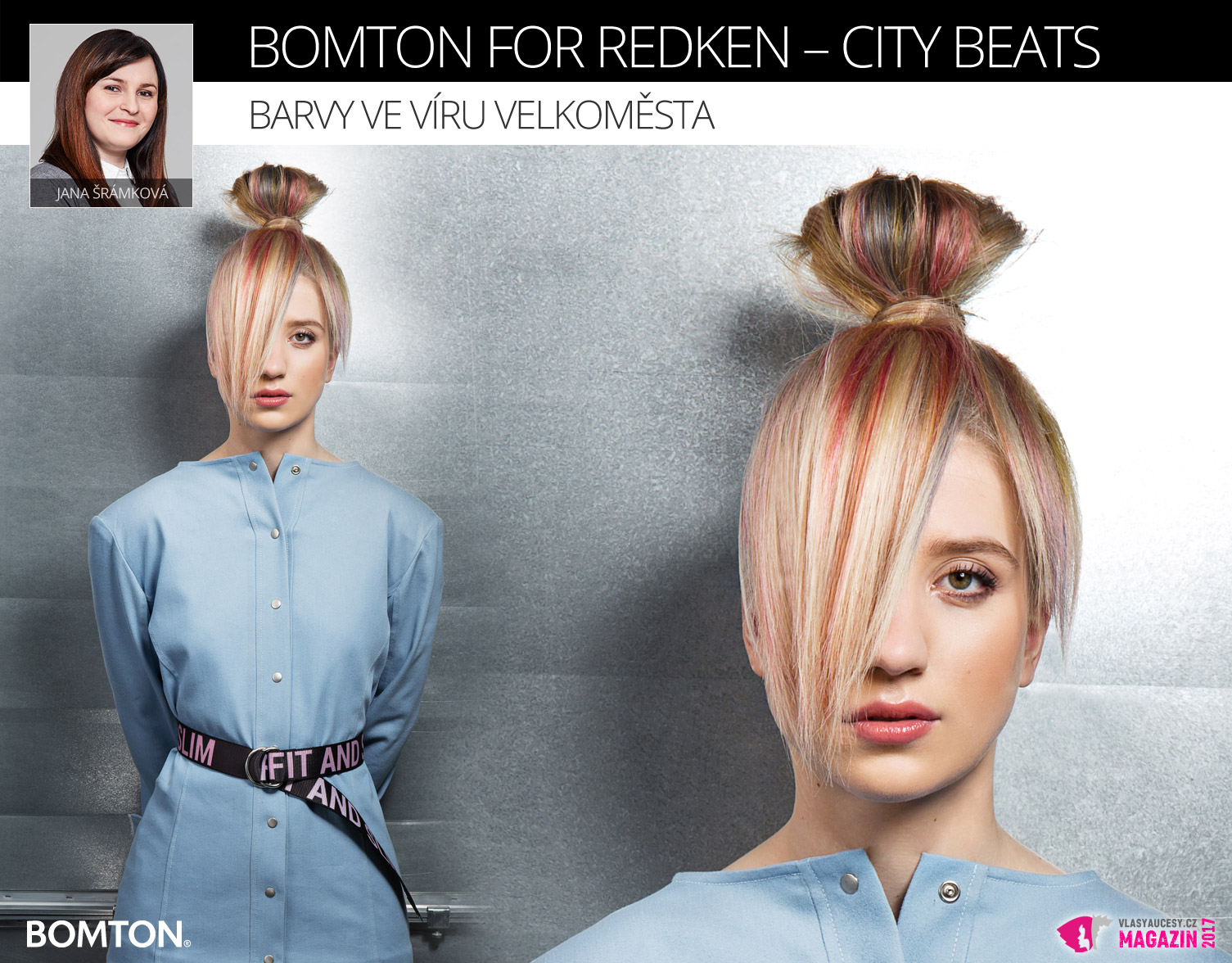 Účes Jany Šrámkové z kolekce Bomton for Redken – City Beats.