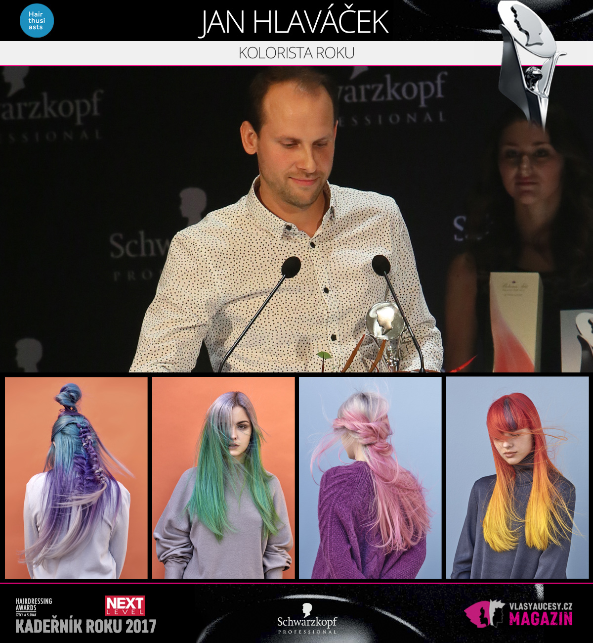 Jan Hlaváček (Hairthusiasts) – Kolorista roku 2017 soutěže Czech and Slovak Hairdressing Awards 2017.