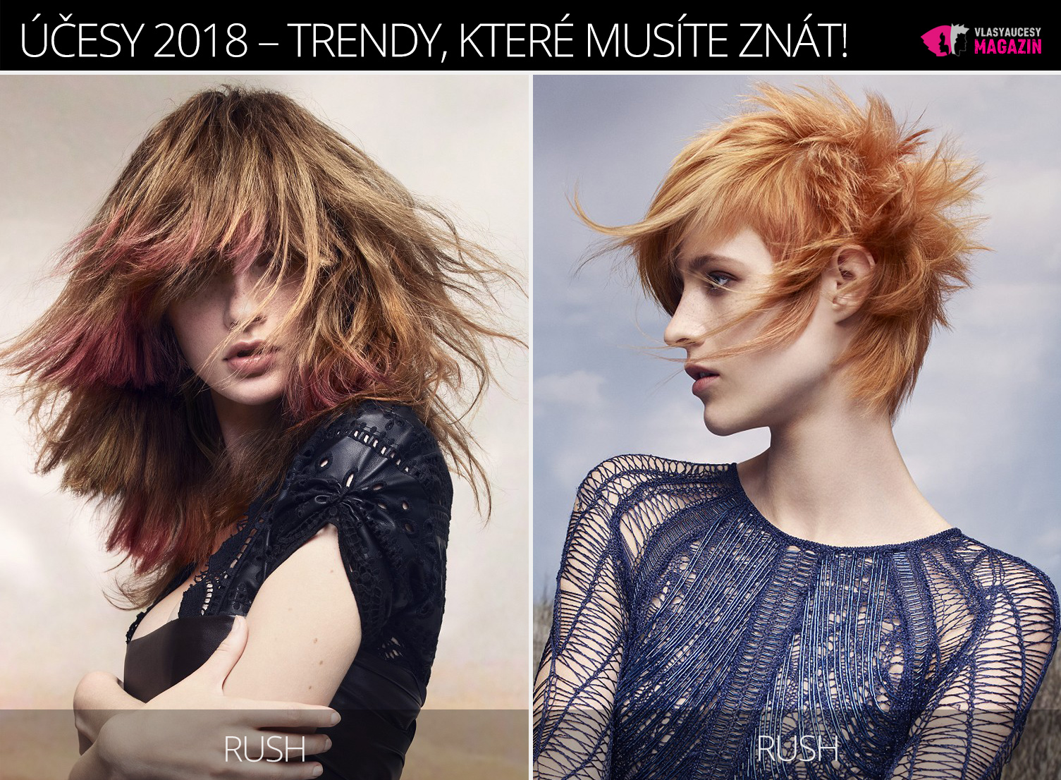 Účesy 2018 z kolekce Rush – Lost Rebels Collection (vlasy: Rush Artistic Team, foto: Jack Eames, make-up: Kristina Vide, styling: Robert Morrison.)