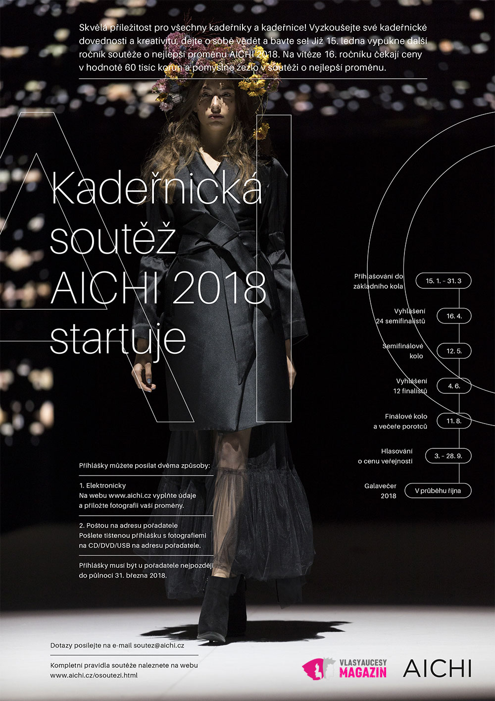 Startuje AICHI 2018 – kadeřnická soutěž proměn. Přihlásíte se letos i vy? Přihlášky do základního kola máte možnost posílat od 15. 1. do 31. 3. 2018.