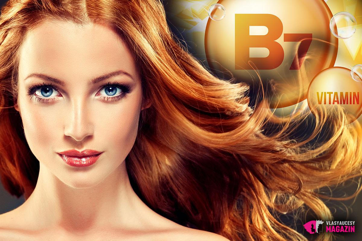 Nakrmte své vlasy správnými vitamíny. Nezapomeňte na vitamín B7.