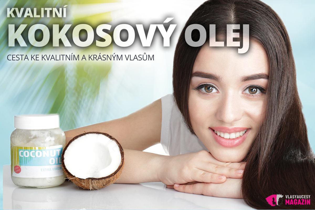 Kvalitní kokosový olej a jeho používání je cestou ke kvalitním a krásným vlasům.
