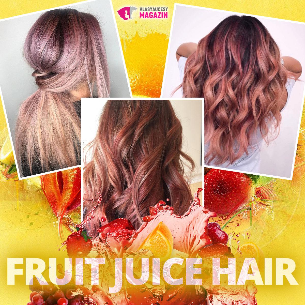 Fruit Juice Hair: Barvy a lesk melírů se letos na konci léta a na podzim inspirují barvenou hrou a průhledností ovocných džusů.